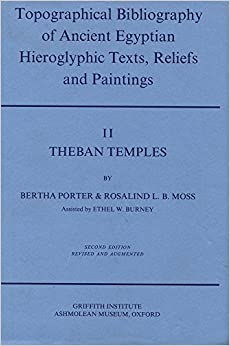 Book Topographical Bibliography of Ancient Egyptian Hieroglyphic Texts, Reliefs and Paintings: Theban Temples Volume 2: Theban Temples v. 2 (Topographical ... hieroglyphic texts, reliefs & paintings)