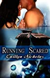 Running Scared, Caitlyn Nicholas, 1599985705