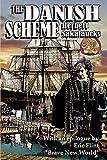 The Danish Scheme (Ring of Fire Press Fiction)