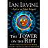 The Tower on the Rift (The View from the Mirror Book 2)