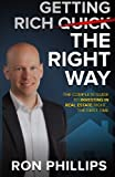 img - for Getting Rich The Right Way: The Complete Guide To Investing In Real Estate Right The First Time book / textbook / text book
