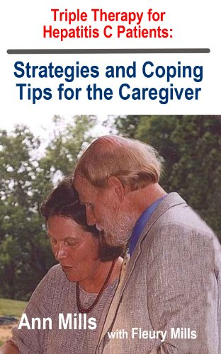 Triple Therapy for Hepatitis C: Strategies and Coping Tips for the Caregiver