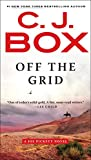 Off the Grid (A Joe Pickett Novel Book 16)