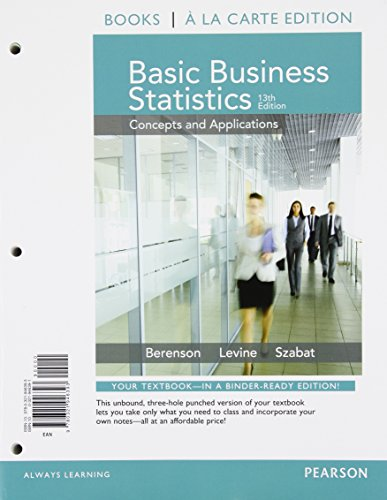 Basic Business Statistics Student Value Edition Plus NEW MyLab Statistics  with Pearson eText -- Access Card Package (13th Edition)