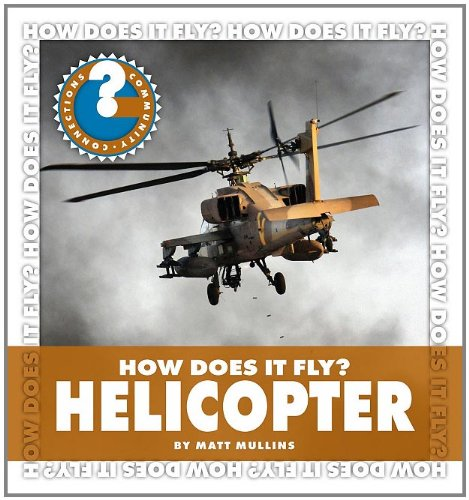Read Online How Does It Fly? Helicopter (Community Connections: How Does It Fly?) pdf epub