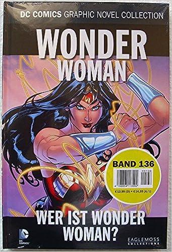 Allan Heinberg, Will Pfeifer - Wonder Woman - Wer ist Wonder Woman? (100% DC Bd. 12)