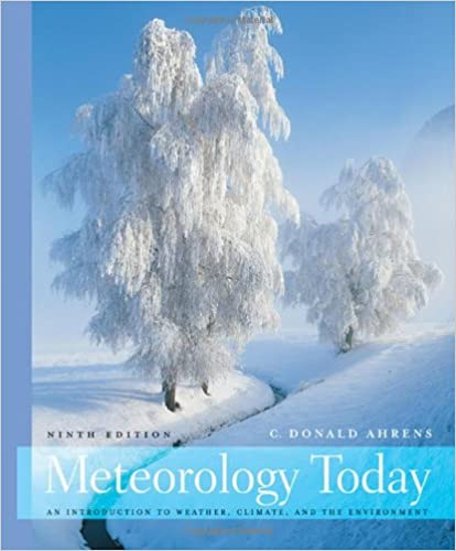 Meteorology Today: An Introduction to Weather, Climate, and the ...