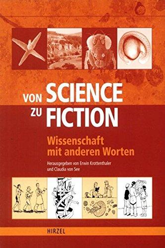 Von Science zu Fiction: Wissenschaft mit anderen Worten