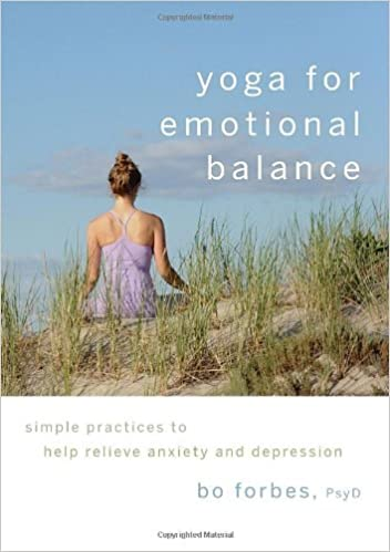Yoga For Emotional Balance Simple Practices To Help Relieve Anxiety And Depression Forbes Bo 8601405130747 Amazon Com Books