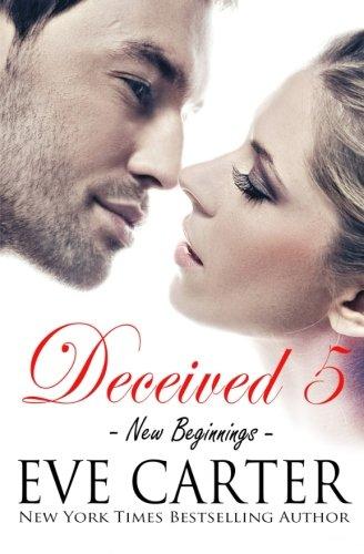 Download Deceived 5 - New Beginnings (Volume 5) pdf epub