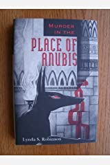 Murder in the Place of Anubis by Lynda S. Robinson (1994-02-03) Hardcover