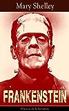 Frankenstein: Clásicos de la literatura