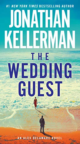 The Wedding Guest: An Alex Delaware Novel by [Kellerman, Jonathan]