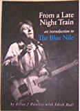 FROM A LATE NIGHT TRAIN - AN INTRODUCTION TO THE BLUE NILE