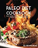 img - for Paleo Diet Cookbook: Easy Budget-Friendly Recipes for Beginners, Athletes, Kids, book / textbook / text book