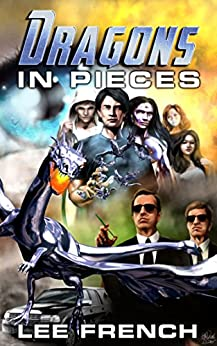 Dragons In Pieces (Maze Beset Book 1) by [French, Lee]