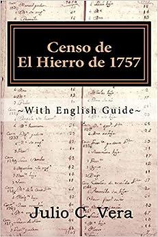 Censo De El Hierro De 1757: With English Guide por Julio C Vera epub
