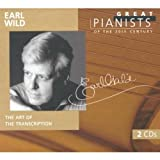 : Great Pianists of the 20th Century - Earl Wild ~ The Art of the Transcription