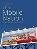 img - for The Mobile Nation: Espa???a Cambia De Piel (1954-1964) by Tatjana Pavlovic (2010-10-15) book / textbook / text book