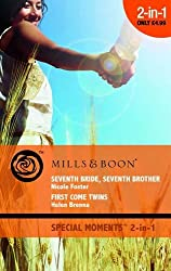 Seventh Bride, Seventh Brother / First Come Twins (Mills & Boon Cherish)