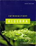 Introductory Algebra 6th ed Text Only Softcover, D. Franklin Wright, 1932628320