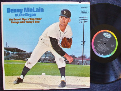 - Denny McLain At the Organ / The Detroit Tigers' Superstar Swings With Today's Hits
