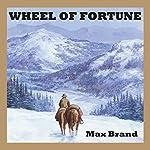 Wheel of Fortune | Max Brand