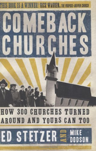 Download Comeback Churches: How 300 Churches Turned Around and Yours Can, Too pdf