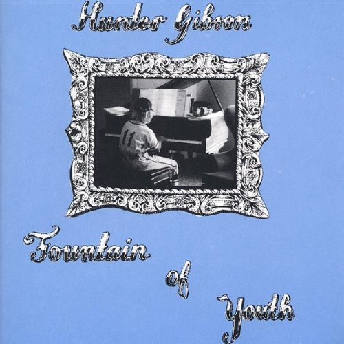 - Fountain of Youth by Gibson, Hunter (2005-10-04)