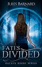 Fates Divided: Halven Rising Series, Book 1