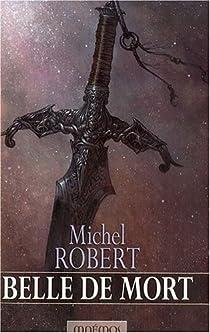 L'Agent des ombres, Tome 5 : Belle de mort par Robert (III)