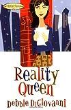 Reality Queen, Debbie Digiovanni, 1582294879