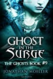 Ghost in the Surge, Jonathan Moeller, 149618470X
