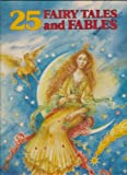 Twenty-Five Fairy Tales and Fables, Outlet Book Company Staff and Random House Value Publishing Staff, 0517649837