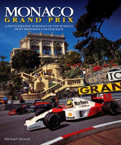 Download Monaco Grand Prix: A photographic portrait of the world's most prestigious motor race pdf epub