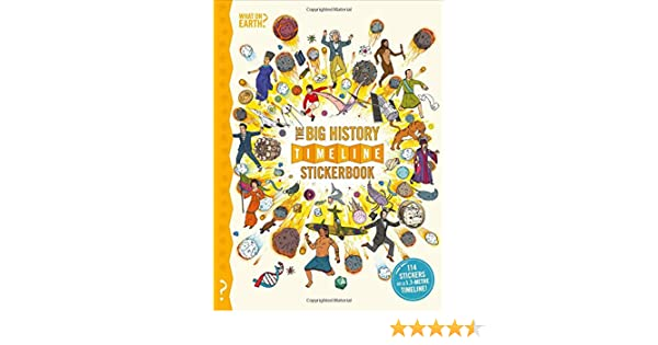 The Big History Timeline Stickerbook What on Earth Stickerbook Series: Amazon.es: Lloyd, Christopher, Forshaw, Andy: Libros en idiomas extranjeros