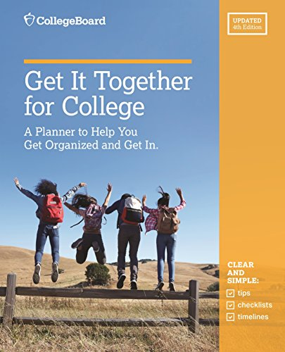 Get It Together For College, 4th Edition
