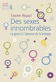 Des sexes innombrables par Thierry Hoquet