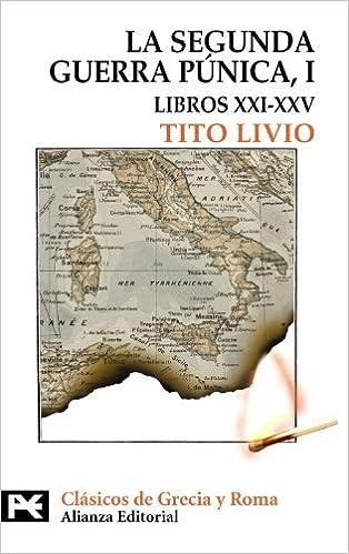 Book La Segunda Guerra Punica/ The Second Punic War: Libros Xxi-xxv: 1 by Tito Livio (2009-01-30)