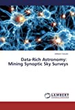 img - for Data-Rich Astronomy: Mining Synoptic Sky Surveys book / textbook / text book