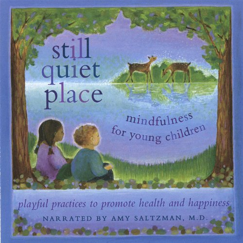 Still Quiet Place: Mindfulness...