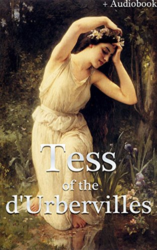 Tess of the d'Urbervilles (+Audiobook): With 5 Other Wonderful Novels