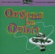 Ultra Lounge Vol. 11: Organs in Orbit