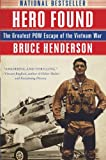 img - for Hero Found: The Greatest POW Escape of the Vietnam War book / textbook / text book