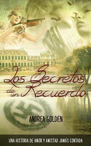 Los secretos de un recuerdo de Andrea Golden