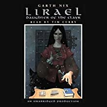 Lirael: Daughter of the Clayr Audiobook by Garth Nix Narrated by Tim Curry