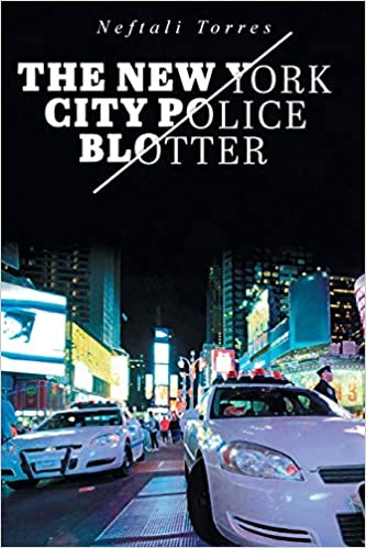 The New York City Police Blotter: Neftali Torres