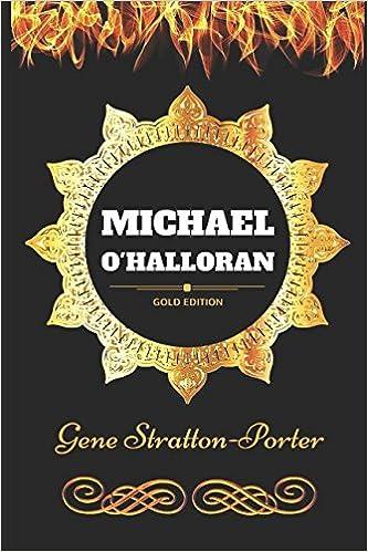 Book Michael O'Halloran: By Gene Stratton-Porter - Illustrated