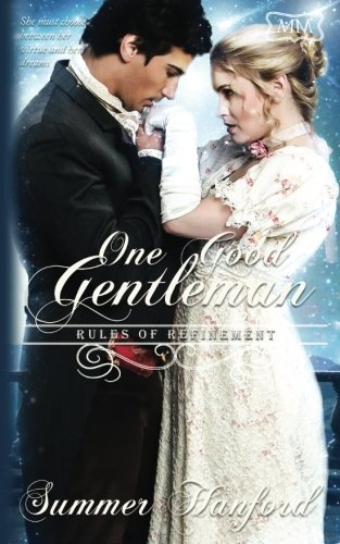 One Good Gentleman: Rules of Refinement (The Marriage Maker) (Volume 5)