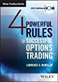 4 Powerful Rules to Successful Options Trading, Lawrence G. McMillan, 1592801781